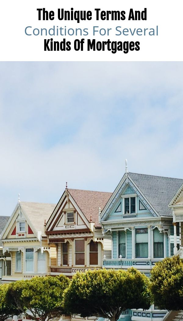 Different Kinds Of Mortgages
