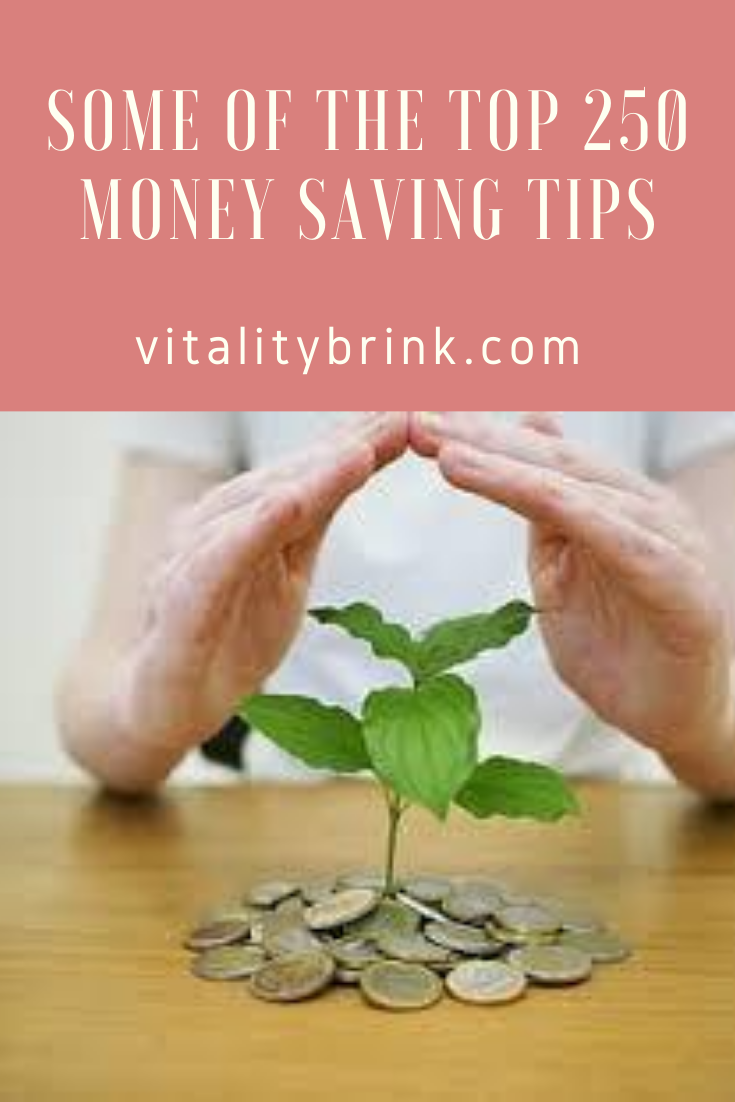 Some Of The Top 250 Money Saving Tips You Should Know