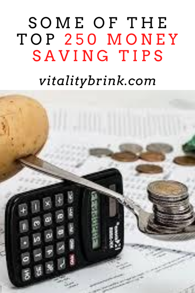 Some Of The Top 250 Money Saving Tips