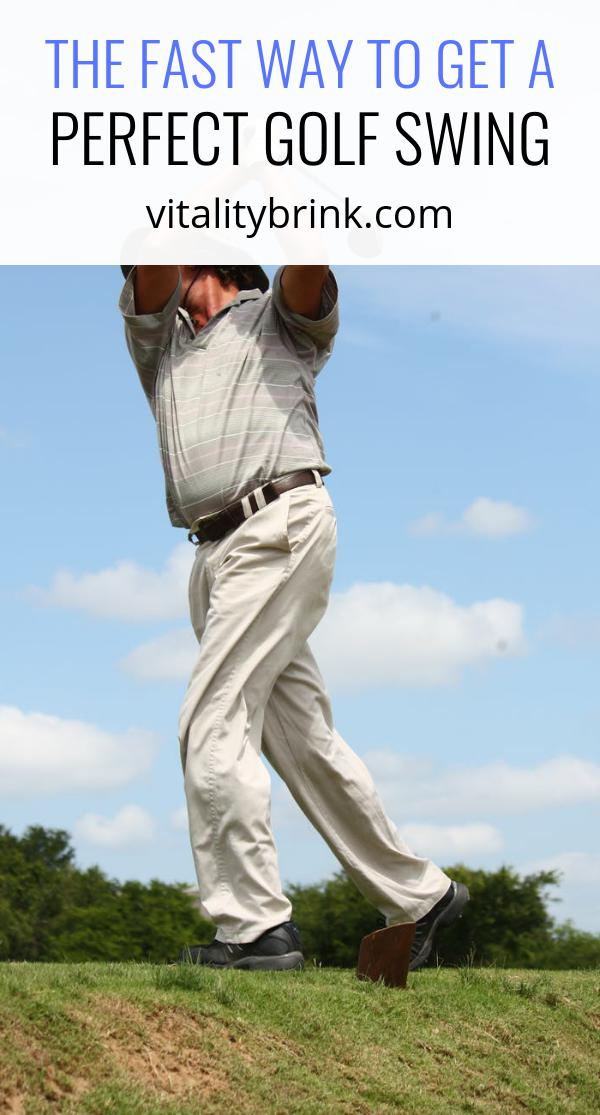 The Fastest Way To Get A Perfect Golf Swing