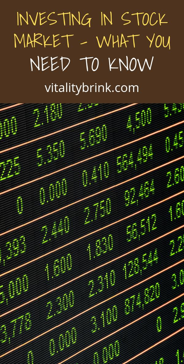Investing In Stock Market - What You Need To Know